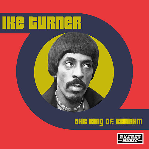 The King Of Rhythm von Ike Turner