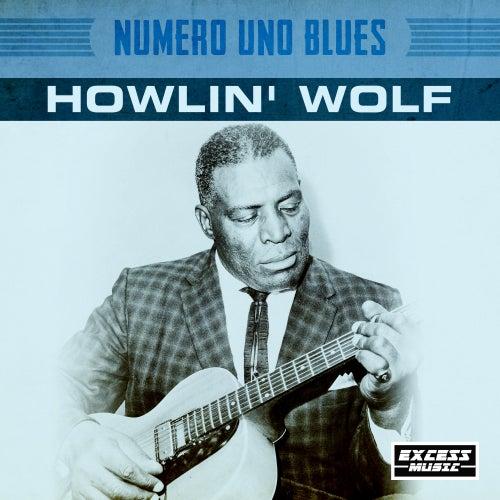 Numero Uno Blues by Howlin' Wolf