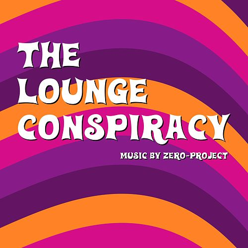The Lounge Conspiracy by Zero-Project
