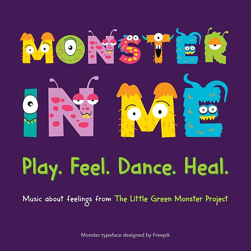 Monster in Me by Little Green Monster Project