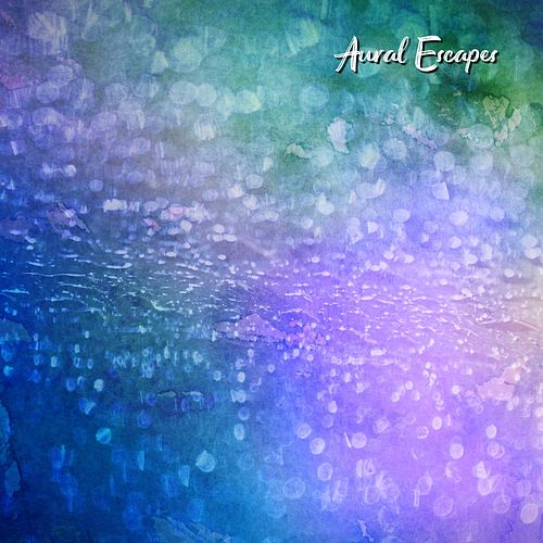 Grande Rain (feat. Hushaboo & Dream Candy) by Aural Escapes