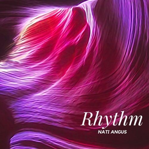 Rhythm by Nati Angus