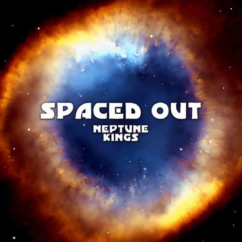 Spaced Out von Neptune Kings