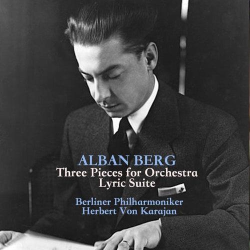 Berg: Three Pieces for Orchestra/Lyric Suite de Herbert Von Karajan
