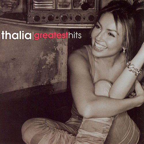 Greatest Hits von Thalía