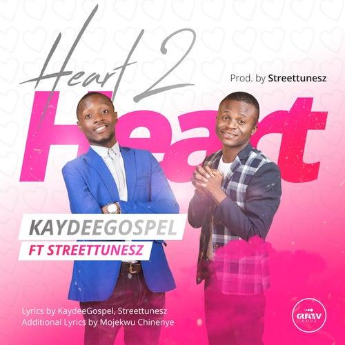 Heart2Heart by Kaydeegospel