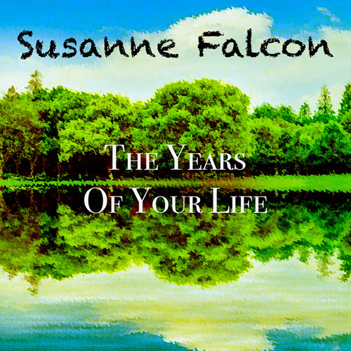 The Years of Your Life von Susanne Falcon