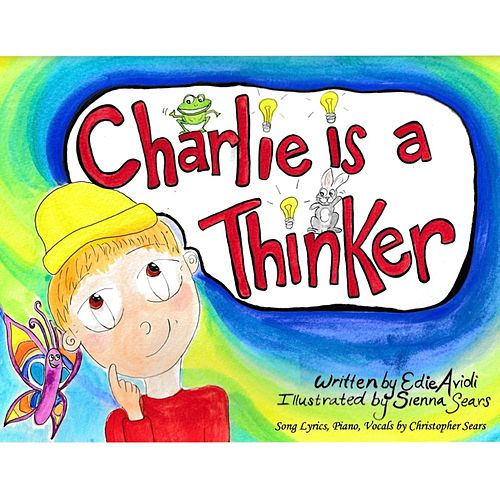 Charlie Is a Thinker by Children's Fairytale Theater