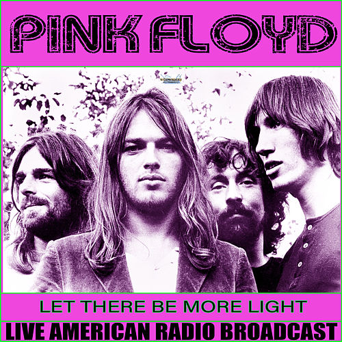 Let There Be More Light (Live) von Pink Floyd