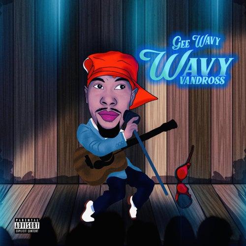 Wavy Vandross von Gee Wavy