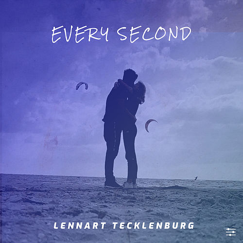 Every Second by Lennart Tecklenburg