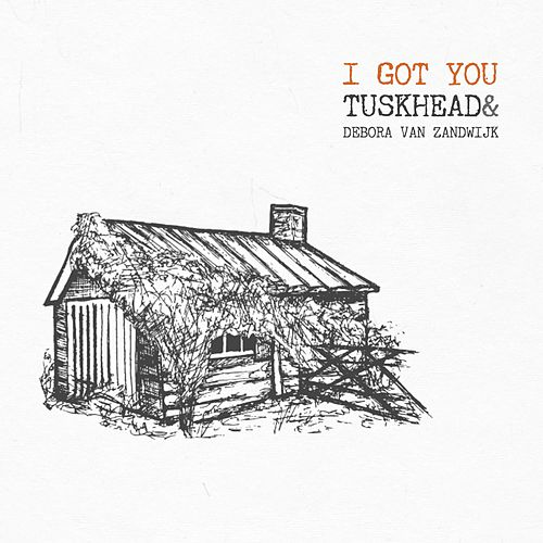 I Got You (feat. Debora Van Zandwijk) by TuskHead