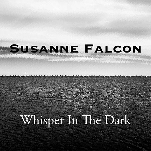 Whisper In The Dark von Susanne Falcon