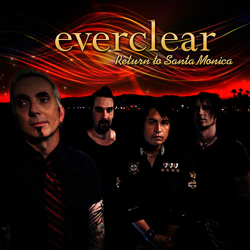 Return To Santa Monica by Everclear