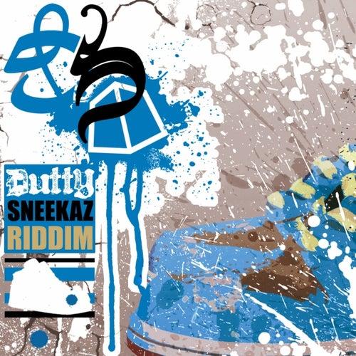Dutty Sneekaz Ridddim by Various Artists