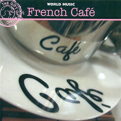 France Edith Piaf: French Cafe de Various Artists