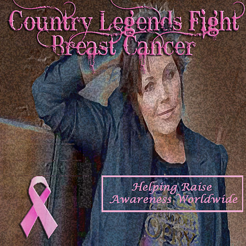 Country Legends Fight Breast Cancer von Various Artists