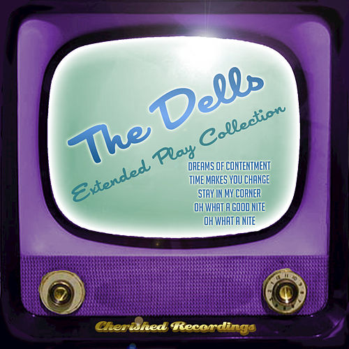 The Dells - The Extended Play Collection by The Dells