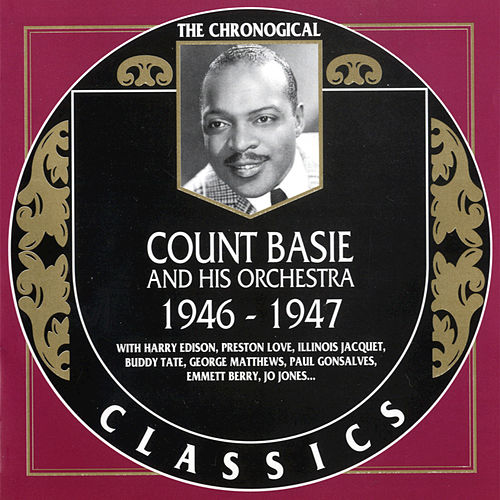 1946-1947 by Count Basie