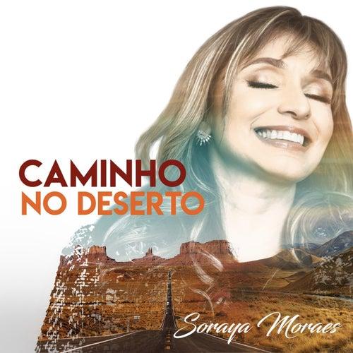 Caminho no Deserto de Soraya Moraes