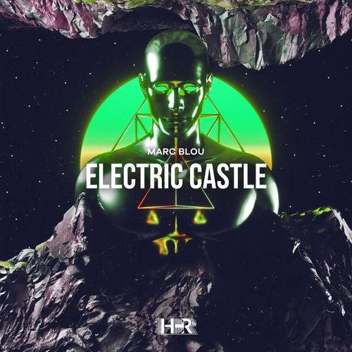 Electric Castle von Marc Blou