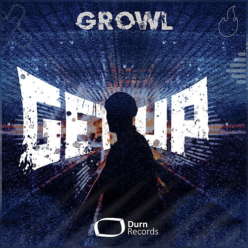 Get Up by Growl