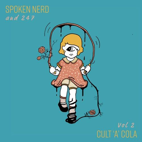 Cult'a'Cola Classics Vol. 2 by Spoken Nerd