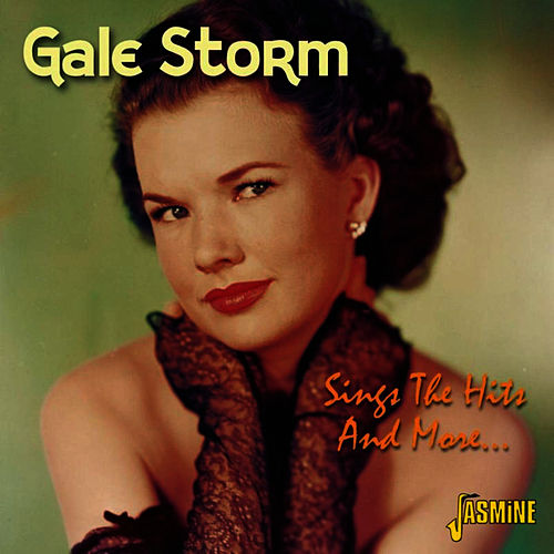 Sings The Hits And More... de Gale Storm