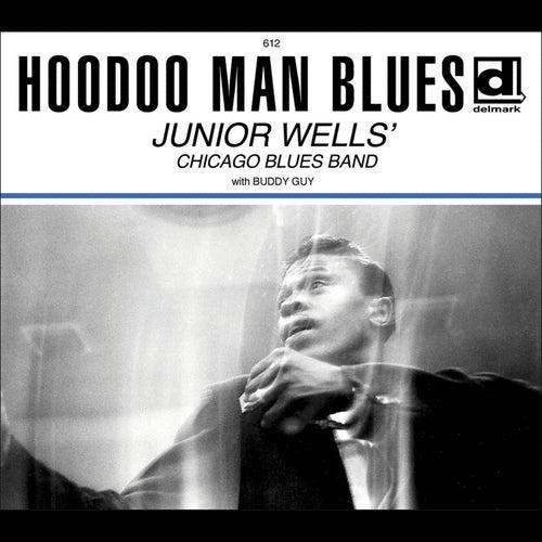 Hoodoo Man Blues (Deluxe Edition) de Junior Wells