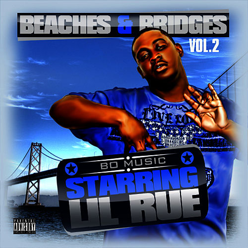 Beaches & Bridges Vol. 2 by Lil Rue