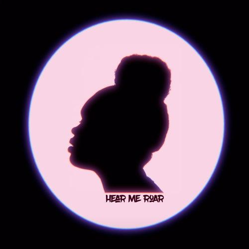 Hear Me Roar (Extended) by Liv Grace