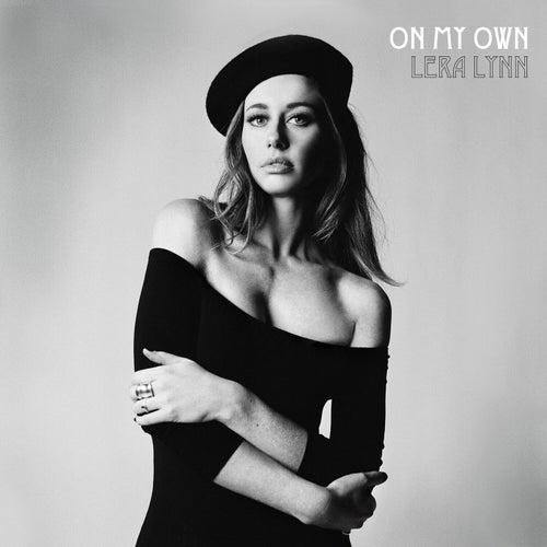 On My Own by Lera Lynn