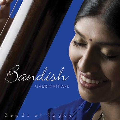 Bandish (Classical) de Gauri Pathare