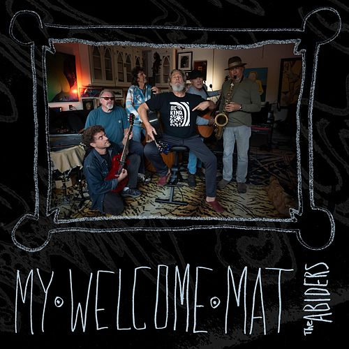 My Welcome Mat by Jeff Bridges and the Abiders