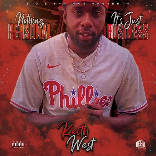Nothing Personal, It's Just Business by Keith West