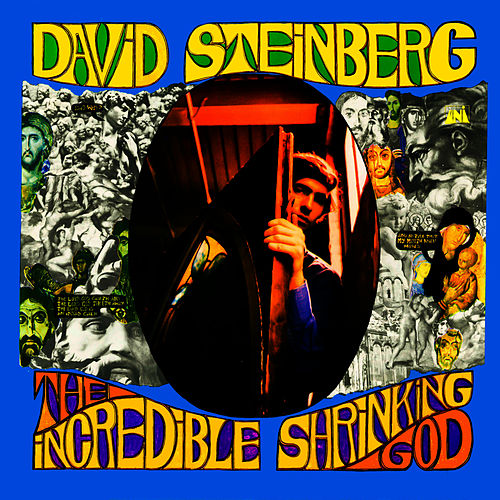 The Incredible Shrinking God de David Steinberg