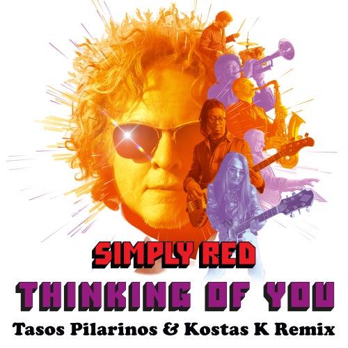 Thinking of You (Tasos Pilarinos & Kostas K Remix) von Simply Red