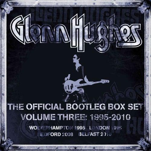 The Official Bootleg Box Set, Vol. 3: 1995-2010 (Live) de Glenn Hughes