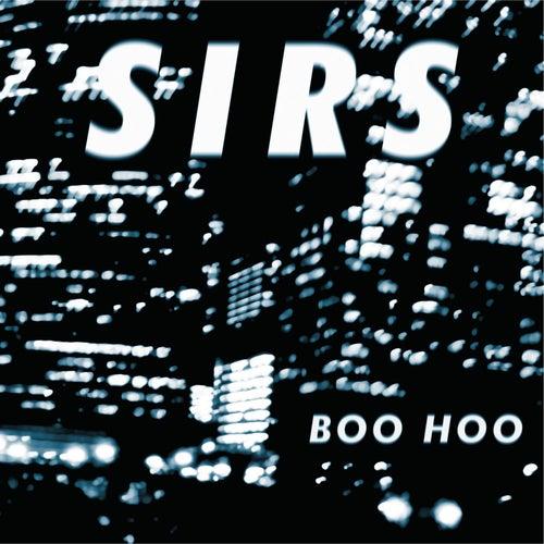 Boo-Hoo von The Sirs