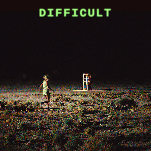Difficult by Amy Allen