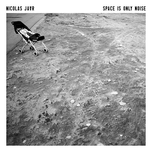 Space Is Only Noise von Nicolas Jaar