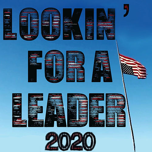 Lookin' for a Leader – 2020 von Neil Young