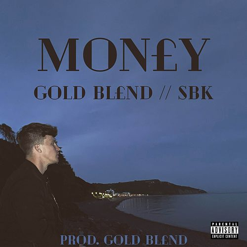 MON£Y by Gold Blend