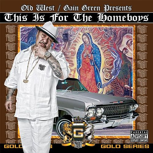 This Is For The Homeboys by Frost
