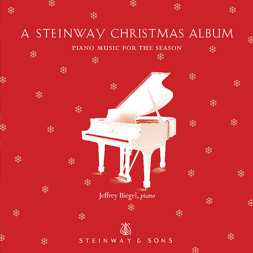 A Steinway Christmas Album by Jeffrey Biegel