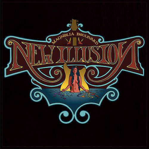 New Illusion by Magnolia Boulevard