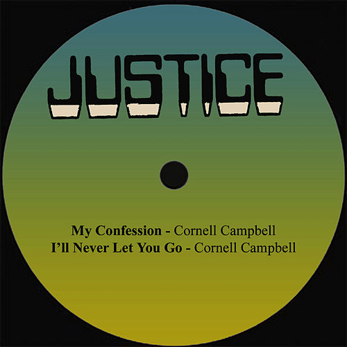 My Confession / I'll Never Let Go de Cornell Campbell