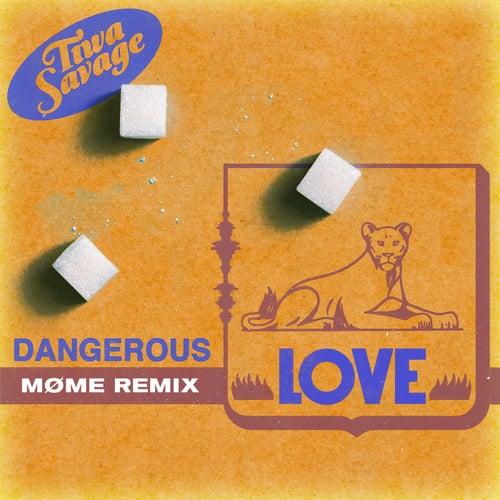 Dangerous Love (Møme Edit) de Tiwa Savage