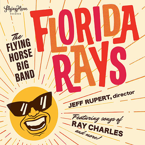 Florida Rays by Flying Horse Big Band