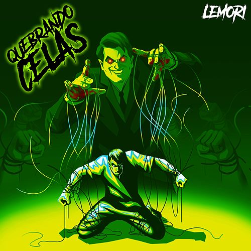 Quebrando Celas by Lemori